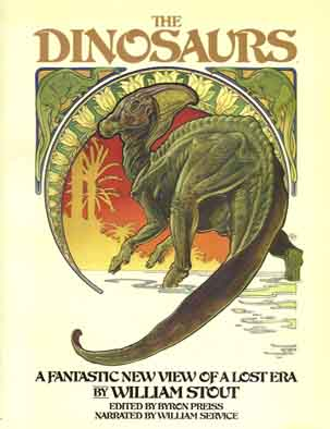 The Dinosaurs - illustrated by Bill Stout.Copyright © 1981 by Byron Preiss Publications, Inc,  Illustrations Copyright © 1981 by William Stout .