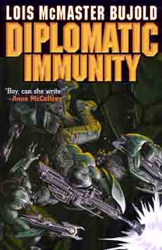 Diplomatic Immunity by Lois McMaster Bujold, cover copyright 2002 by Baen Books.