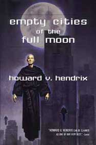 Empty Cities of the Full Moon - cover Copyright © 2001 by Ace Books