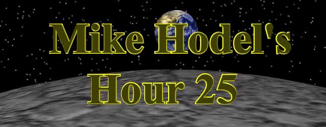 Mike Hodel's Hour 25