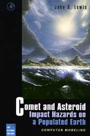 Cover of Comet and Asteroid Hazards on a Populated Earth