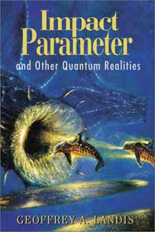 Impact Parameter - cover Copyright © 2001 by Golden Gryphon Books.