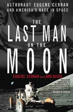 Cover for Gene Cernan's book The Last Man on the Moon.