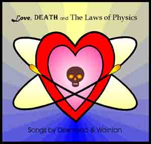 Love, Death and the Laws of Physics - click here to go to Barnaby's web site where you can order this CD.