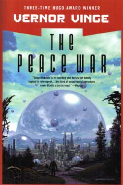 Cover for The Peace War by Vernor Vinge, Cover copyright © 2003 by TOR books, Inc. All rights reserved.