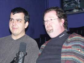 Sean Branney and Andrew Leman at the Hour 25 taping. Copyright ©2003 by Suzanne Gibson