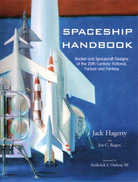 Cover for The Spaceship Handbook, Copyright © 2001 by ARA Press, All Rights Reserved.  Click on this image to go directly to the web page at ARA Press for this book.