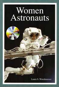 Women Astronauts by Laura S. Woodmansee.  Click on this image to go to the web site for Apogee Publishing.
